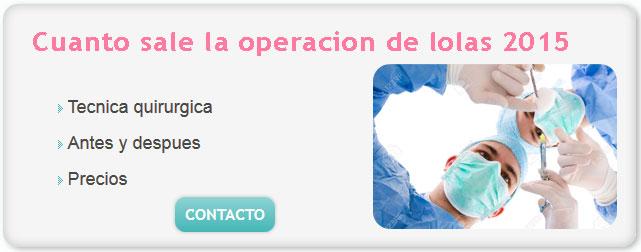cirugia plastica de lolas, cuanto cuesta hacerse las lolas, cuanto sale operacion de lolas 2015, cirugias de lolas antes y despues, cuanto sale la operacion de lolas 2015, implantes silicona, implantes mamario,